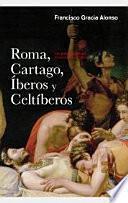 Roma, Cartago, iberos y celtiberos