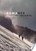 "ROMANCE CON LA MUERTE - Mi ""aventura"" en el Aconcagua"