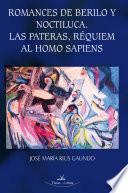 Romances de Berilo y Noctiluca. Las pateras, réquiem al homo sapiens