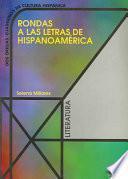 Rondas a las letras de Hispanoamérica