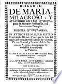 Rosario de María, milagroso y aplaudido en tres quinquagenas