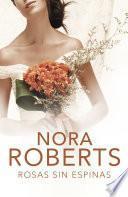 Rosas sin espinas (Cuatro bodas 2)