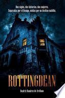 Rottingdean: Dos siglos, dos historias, dos mujeres. Separadas por el tiempo, unidas por un destino maldito