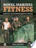 ROYAL MARINES FITNESS. Manual de entrenamiento físico (Bicolor)