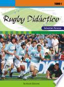 Rugby didáctico Tomo I