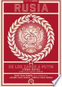 Rusia, de los zares a Putin (1880-2015)