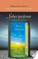 Saber perdonar/ Knowing How to Forgive