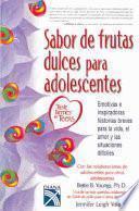Sabor de frutas dulces para adolescentes / Taste Berries For Teens