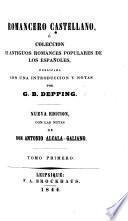 Sammlung der besten alten spanischen historischen, Ritter- und Maurischen Romanzen. Geordnet und mit Anmerkungen und einer Einleitung versehen von Ch. sic B. Depping