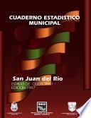 San Juan del Río estado de Querétaro. Cuaderno estadístico municipal 1997