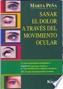 Sanar El Dolor A Traves Del Movimiento Ocular