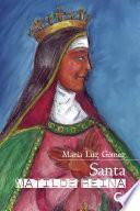 Santa Matilde, Reina