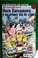 Sara Zarzamora y su primer día de clase