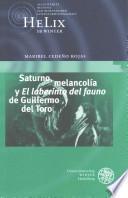 Saturno, melancolía y El Laberinto del fauno de Guillermo del Toro