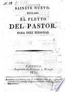 Saynete nuevo, titulado: El Pleyto del pastor (etc.)