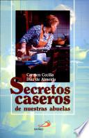 Secretos Caseros de Nuestras Abuelas Díaz de Almeida, Carmen.
