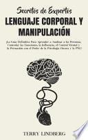 Secretos de Expertos - Lenguaje Corporal y Manipulación
