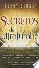 Secretos de Ultratumba - Pocket Book: Historias Veridicas del Escudo Protector de Dios y Como Este Salmo Le Ayuda a Usted y Los Que AMA...