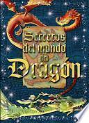 Secretos del Mundo del Dragon. Libro Cofre