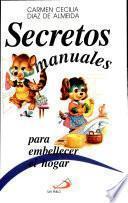 Secretos Manuales Para Embellecer El Hogar