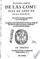 Secunda parte de la Comedias de Lope de Vega Carpio