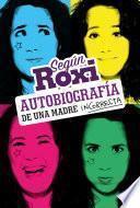 Según Roxi