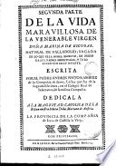 Segunda parte de la Vida marauillosa de la venerable virgen doña Marina de Escobar ...
