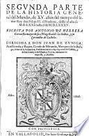Segvnda Parte De La Historia General del Mundo, de XV. años del tiempo del señor Rey don Felipe II. el Prudente, desde el año de M.D.LXXI. hasta el de M.D.LXXXV.