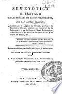 Semeyotica ó Tratado de las señales de las enfermedades