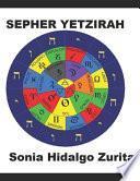 SEPHER YETZIRAH por Sonia Hidalgo Zurita