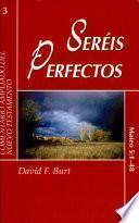 Seréis Perfectos