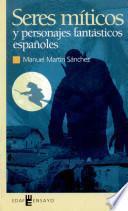 Seres míticos y personajes fantásticos españoles