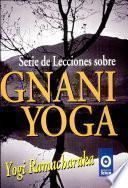 Serie de Lecciones Sobre Gnani Yoga