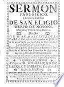 Sermon Panegirico [on Matt. xxv. 20], elogio sacro de San Eligio Obispo de Noyons, etc