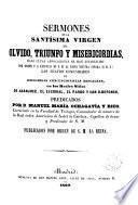 Sermones de la Sma. Virgen del Olvido, Triunfo y Misericordia...