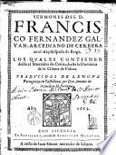 Sermones de --- los quales contienen desde el Miércoles de Ceniza hasta la Dominica de la Octava de Pascua