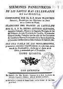 Sermones panegyricos de los Santos mas celebrados en la Iglesia