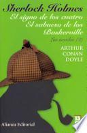 Sherlock Holmes. El signo de los cuatro. El sabueso de los Baskerville