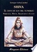 Shiva, el dios de los mil nombres