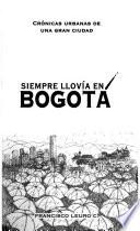 Siempre llovía en Bogotá