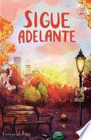 Sigue Adelante (Serie Ideas en la Casa Del árbol. Volumen 4)