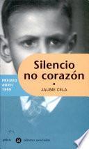 Silencio No Corazon (i Premio Abril Narrat