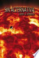 Sin alternativa