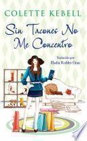 Sin Tacones No Me Concentro