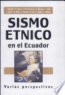 Sismo étnico en el Ecuador