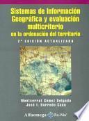 Sistema de Informacion Geografica Y Evaluacion Multicriterio