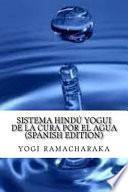 Sistema Hind Yogui De La Cura Por El Agua