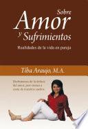 Sobre Amor y Sufrimientos
