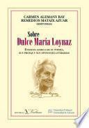 Sobre Dulce María Loynaz