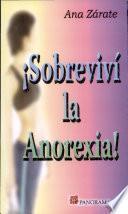 Sobreviví la anorexia